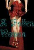 """Обложка книги """"Падшая женщина"""""""