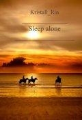 "Обложка книги ""Sleep alone"""