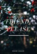 """Обложка книги """"Friend, please """""""
