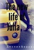 "Обложка книги ""The new life of Julia"""