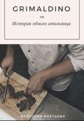 """Обложка книги """"Grimaldino- История одного итальянца"""""""