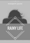"""Обложка книги """"Дождливая жизнь"""""""