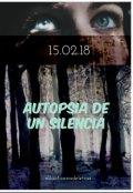 """Cubierta del libro """"Autopsia de un silencio"""""""