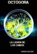 """Cubierta del libro """"Octógora: La Legión de los Caídos. """""""