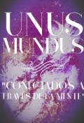 """Cubierta del libro """"Unus Mundus """"Conectados A Través De La Mente"""""""""""