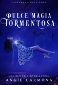 "Cubierta del libro ""Dulce Magia Tormentosa."""