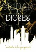 """Cubierta del libro """"Ciudad de Dioses """""""