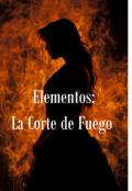 """Cubierta del libro """"Elementos: La Corte de Fuego"""""""