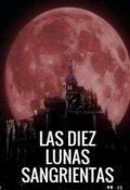 """Cubierta del libro """"Las diez lunas sangrientas"""""""