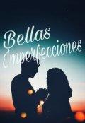 """Cubierta del libro """"Bellas Imperfecciones """""""