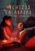 """Cubierta del libro """"Hechizos de Calabazas"""""""
