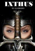 """Cubierta del libro """"Ixthus, El Llamado"""""""