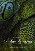 """Cubierta del libro """"Sombra de Fuego: La Era del Fuego 2"""""""