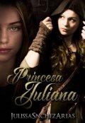 """Cubierta del libro """"Princesa Juliana - Libro 1"""""""