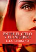 """Cubierta del libro """"Entre el cielo y el infierno -Trilogía cielo o infierno #1© """""""