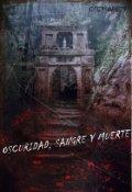 """Cubierta del libro """"Oscuridad, Sangre y Muerte"""""""