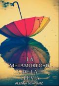 """Cubierta del libro """"La metamorfosis de la lluvia"""""""