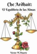 """Cubierta del libro """"Che Ardhait: El Equilibrio de las Almas"""""""