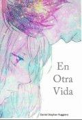 """Cubierta del libro """"En Otra Vida"""""""