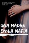 """Cubierta del libro """"Una Madre En La Mafia"""""""