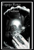"Cubierta del libro ""Espejo Roto: Nebun"""