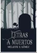 """Cubierta del libro """"Letras a muertos."""""""