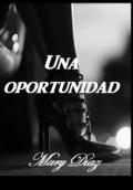 """Cubierta del libro """"Una oportunidad"""""""
