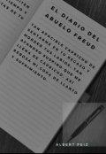 """Cubierta del libro """"El Diario Del Abuelo Freud"""""""
