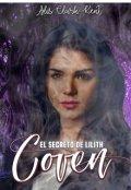 """Cubierta del libro """"Coven: El secreto de Lilith"""""""
