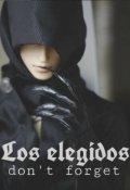 """Cubierta del libro """"Los Elegidos; Don't Forget"""""""