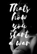 """Обложка книги """"Вот так ты начинаешь войну"""""""