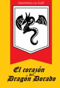 """Cubierta del libro """"El corazón del Dragón Dorado"""""""