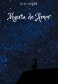 """Cubierta del libro """"Muerta De Amor"""""""
