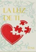 """Cubierta del libro """"La Luz De Ti"""""""