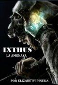 """Cubierta del libro """"Ixthus 2 La Amenaza"""""""