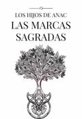 """Cubierta del libro """"Los Hijos de Anac y las Marcas Sagradas"""""""