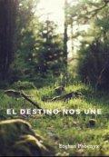 """Cubierta del libro """"El Destino nos Une"""""""