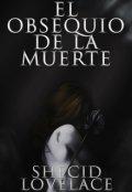 """Cubierta del libro """"El obsequio de la muerte"""""""
