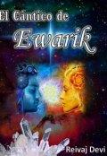 """Cubierta del libro """"El Cántico De Ewarik"""""""