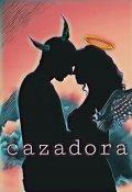 """Cubierta del libro """"Cazadora """""""