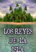 """Cubierta del libro """"Los Reyes De La Isla"""""""