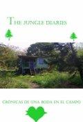 """Cubierta del libro """"The Jungle Diaries: Cronicas de una boda en el campo"""""""