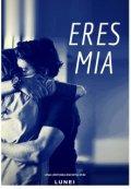"""Cubierta del libro """"Eres Mia"""""""