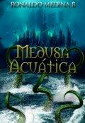 """Cubierta del libro """"Medusa Acuática"""""""