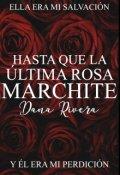 """Cubierta del libro """"Hasta que la última rosa marchite"""""""