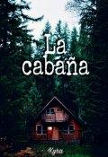 """Cubierta del libro """"La cabaña """""""