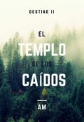 """Cubierta del libro """"El templo de los caídos."""""""