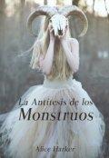 """Cubierta del libro """"La Antítesis de los Monstruos"""""""
