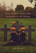 """Cubierta del libro """"Las tumbas vacías del cementerio de Salem"""""""