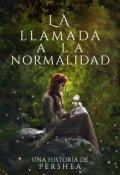 """Cubierta del libro """"La Llamada a la Normalidad """""""